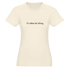 """I'd rather be biking"" women's organic t-shirt"