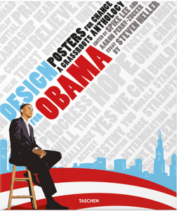 """Design For Obama Posters for Change. A Grassroots Anthology."