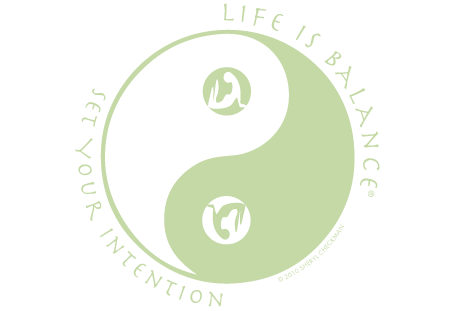 Life is Balance Set Your Intention